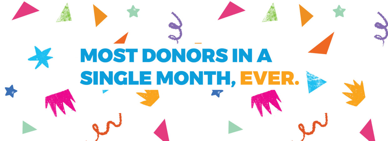 Most donors in a single month, ever
