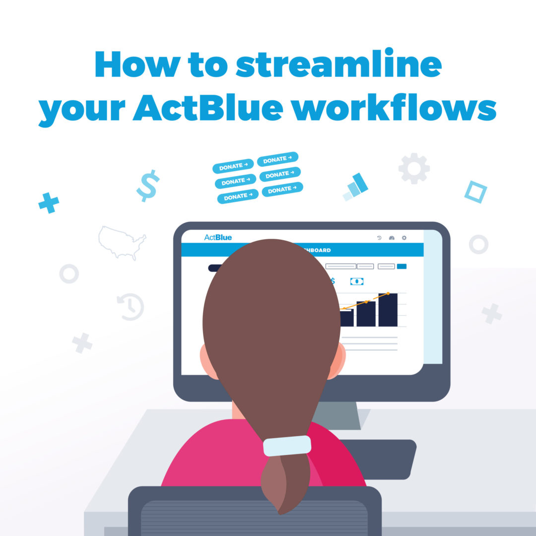 Streamlining your fundraising as an admin on ActBlue