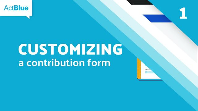 Customizing a Contribution Form